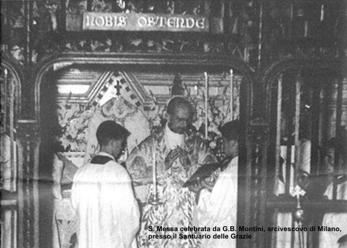 Una Messa di G.B. Montini presso il Santuario delle Grazie