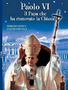 Copertina sussidio: Paolo - VI Il Papa che ha rinnovato la Chiesa